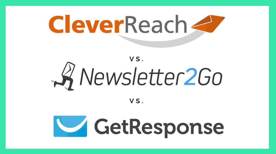 CleverReach, Newsletter2Go und GetResponse